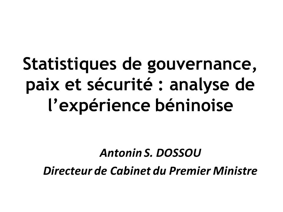 Antonin S. DOSSOU Directeur de Cabinet du Premier Ministre