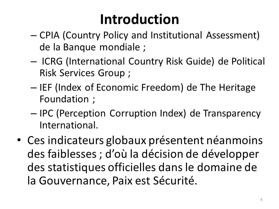 Introduction CPIA (Country Policy and Institutional Assessment) de la Banque mondiale ;
