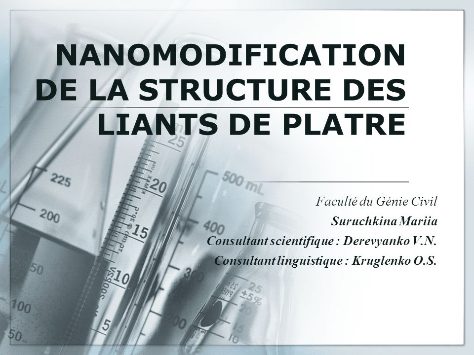 NANOMODIFICATION DE LA STRUCTURE DES LIANTS DE PLATRE