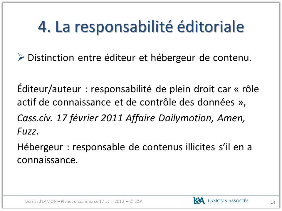 4. La responsabilité éditoriale