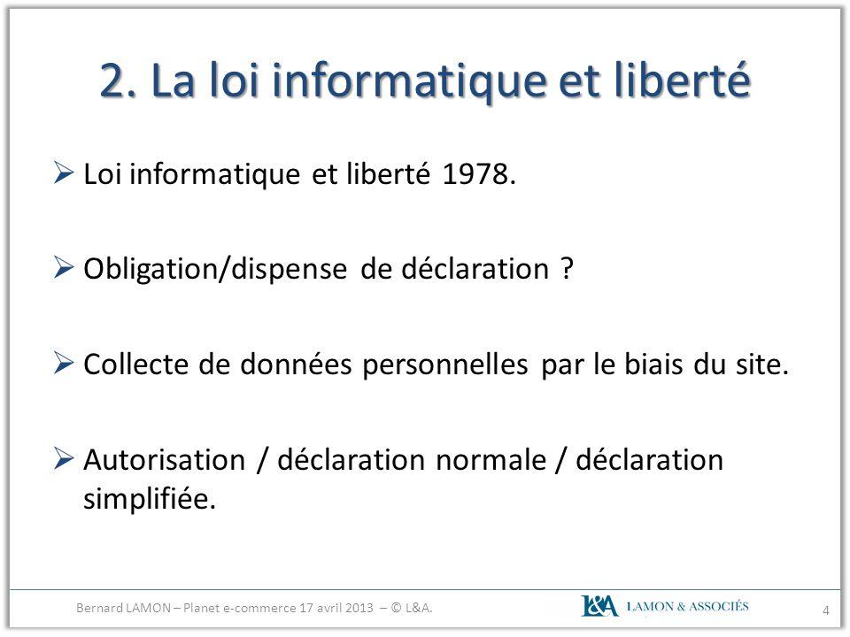 2. La loi informatique et liberté