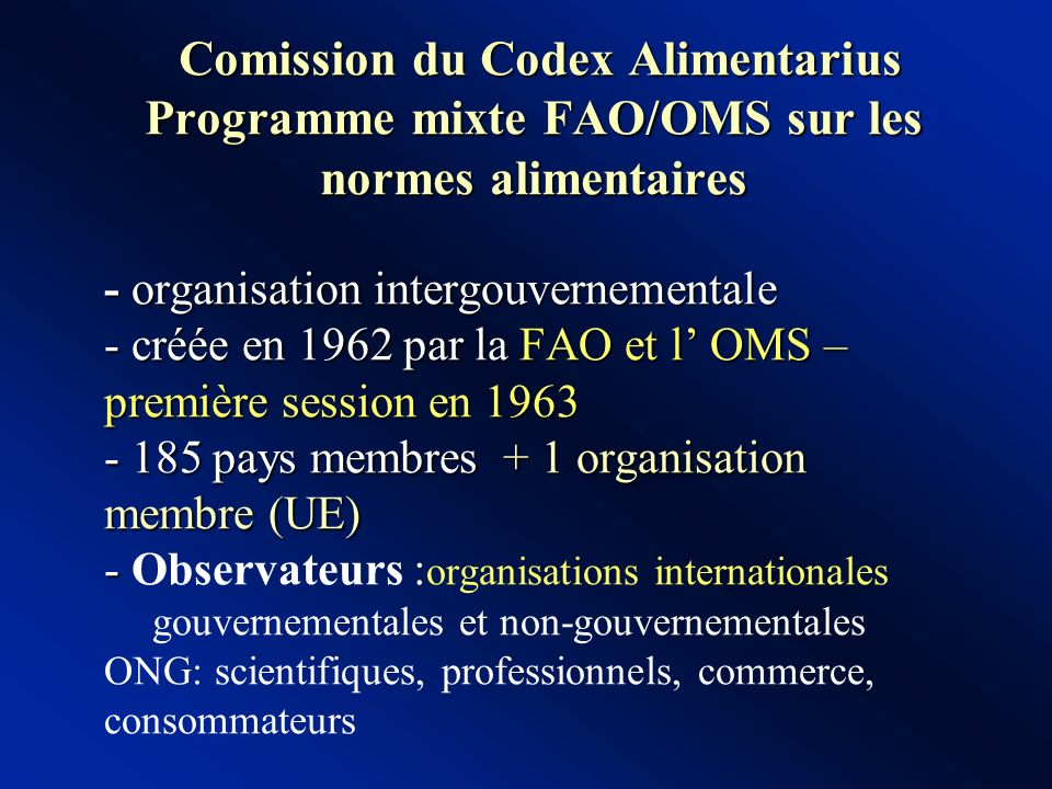 Comission du Codex Alimentarius Programme mixte FAO/OMS sur les normes alimentaires