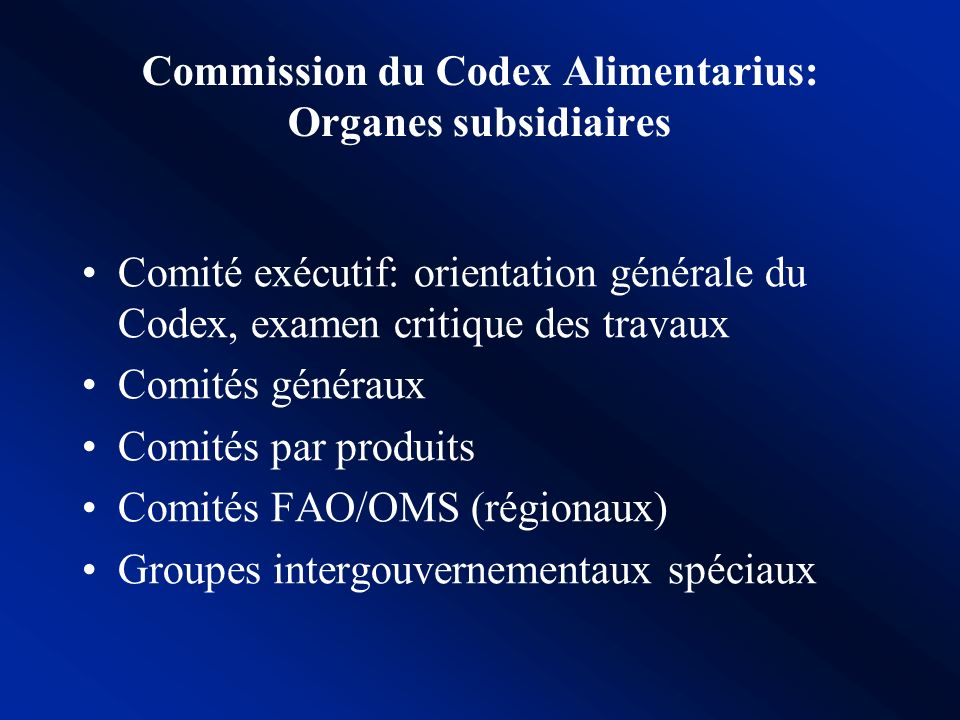 Commission du Codex Alimentarius: Organes subsidiaires