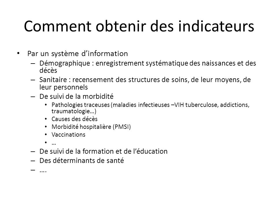 Comment obtenir des indicateurs