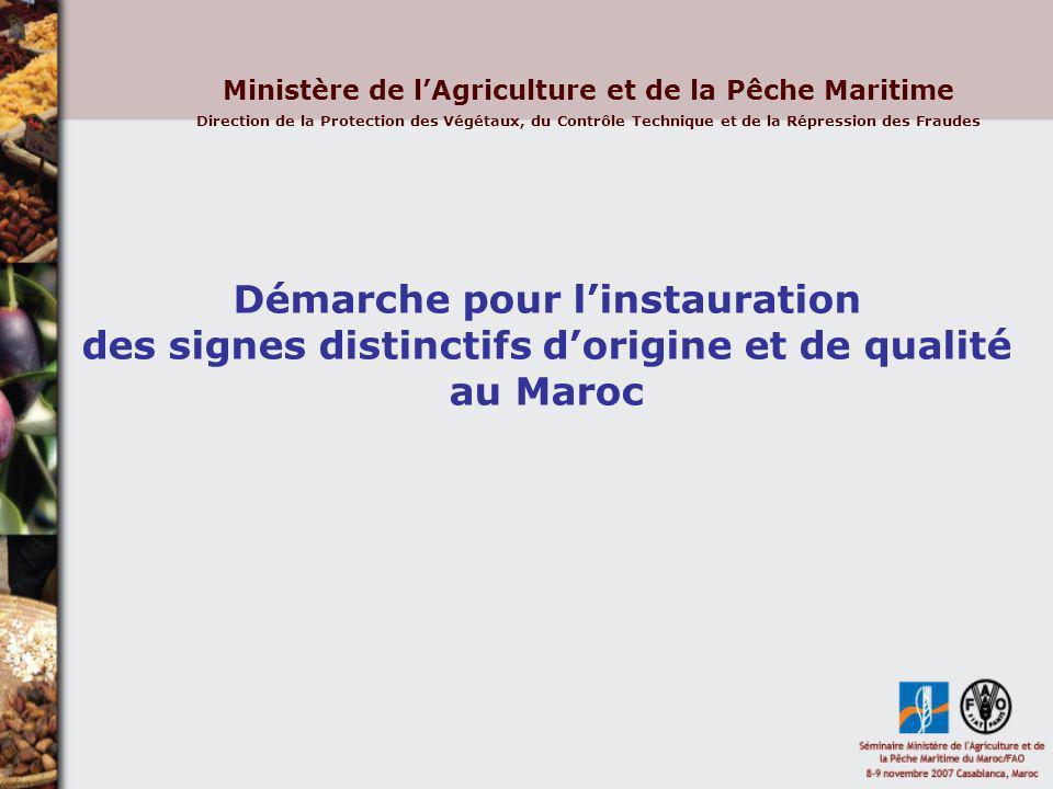 Ministère de l'Agriculture et de la Pêche Maritime Direction de la Protection des Végétaux, du Contrôle Technique et de la Répression des Fraudes