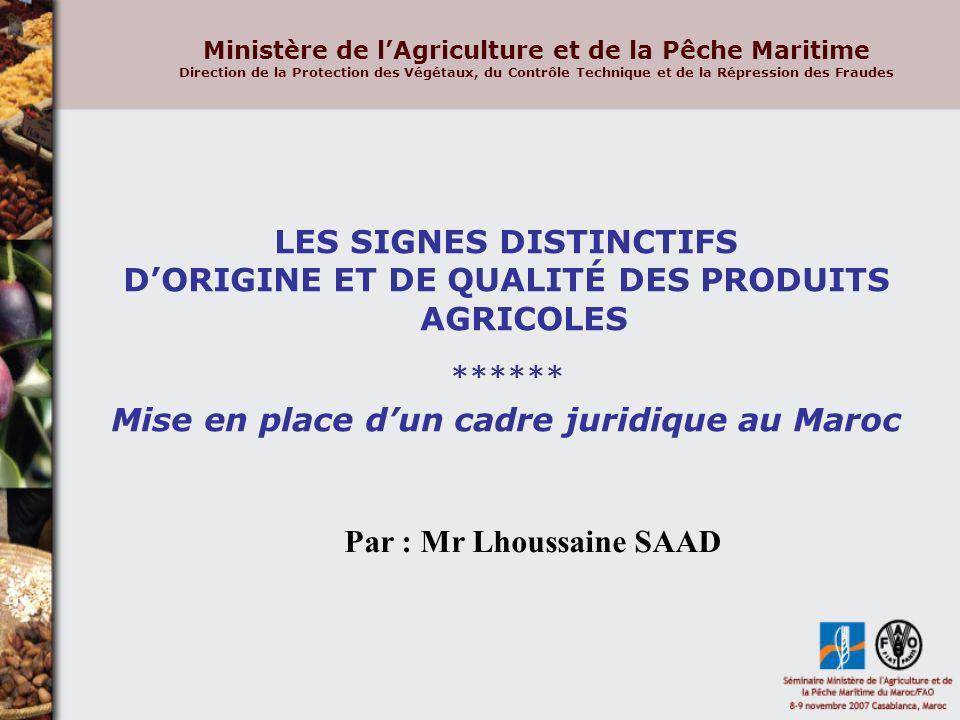 LES SIGNES DISTINCTIFS D'ORIGINE ET DE QUALITÉ DES PRODUITS AGRICOLES