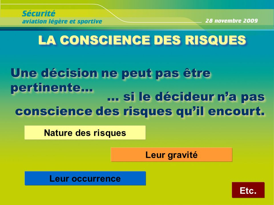 LA CONSCIENCE DES RISQUES