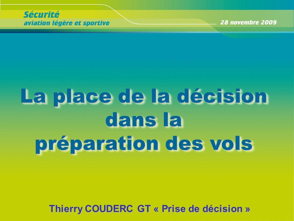 Thierry COUDERC GT « Prise de décision »
