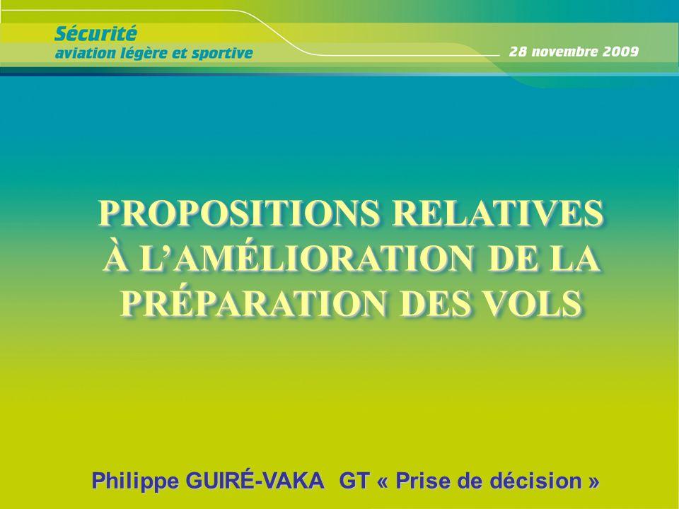 PROPOSITIONS RELATIVES À L'AMÉLIORATION DE LA PRÉPARATION DES VOLS