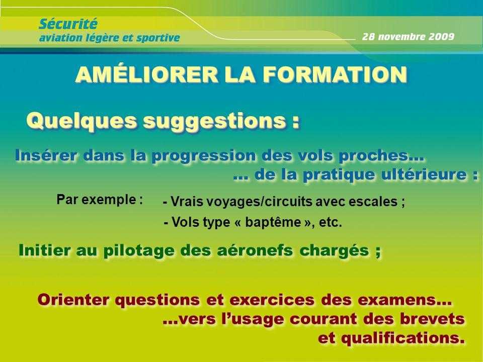AMÉLIORER LA FORMATION - Vols type « baptême », etc.
