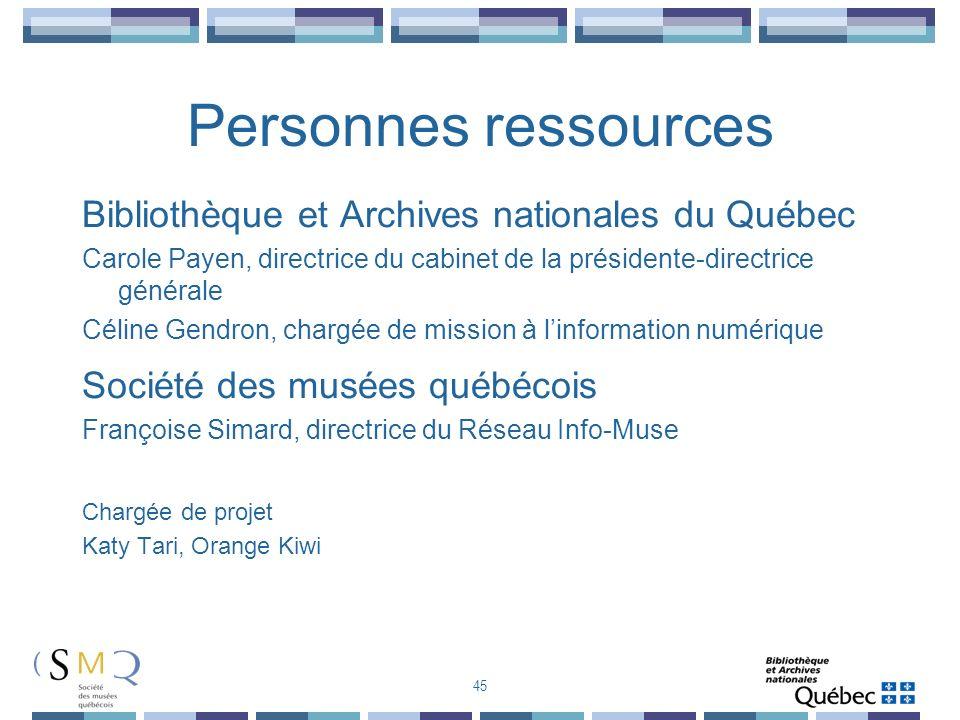 Personnes ressources Bibliothèque et Archives nationales du Québec