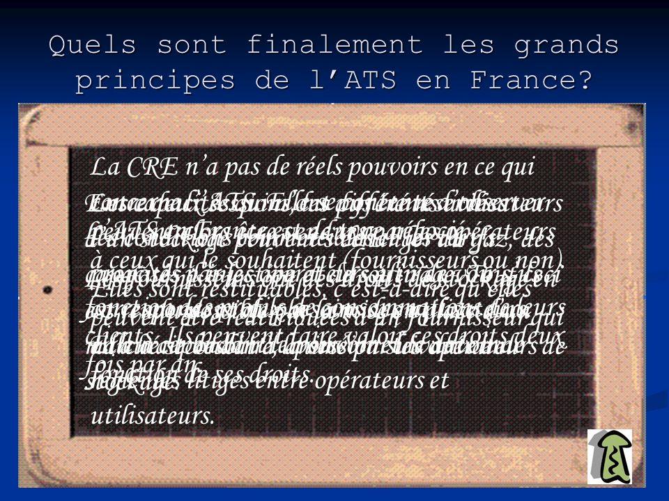 Quels sont finalement les grands principes de l'ATS en France