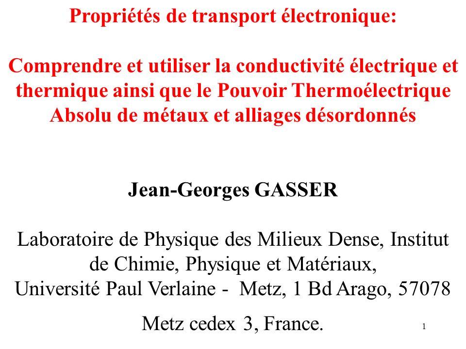 Propriétés de transport électronique: