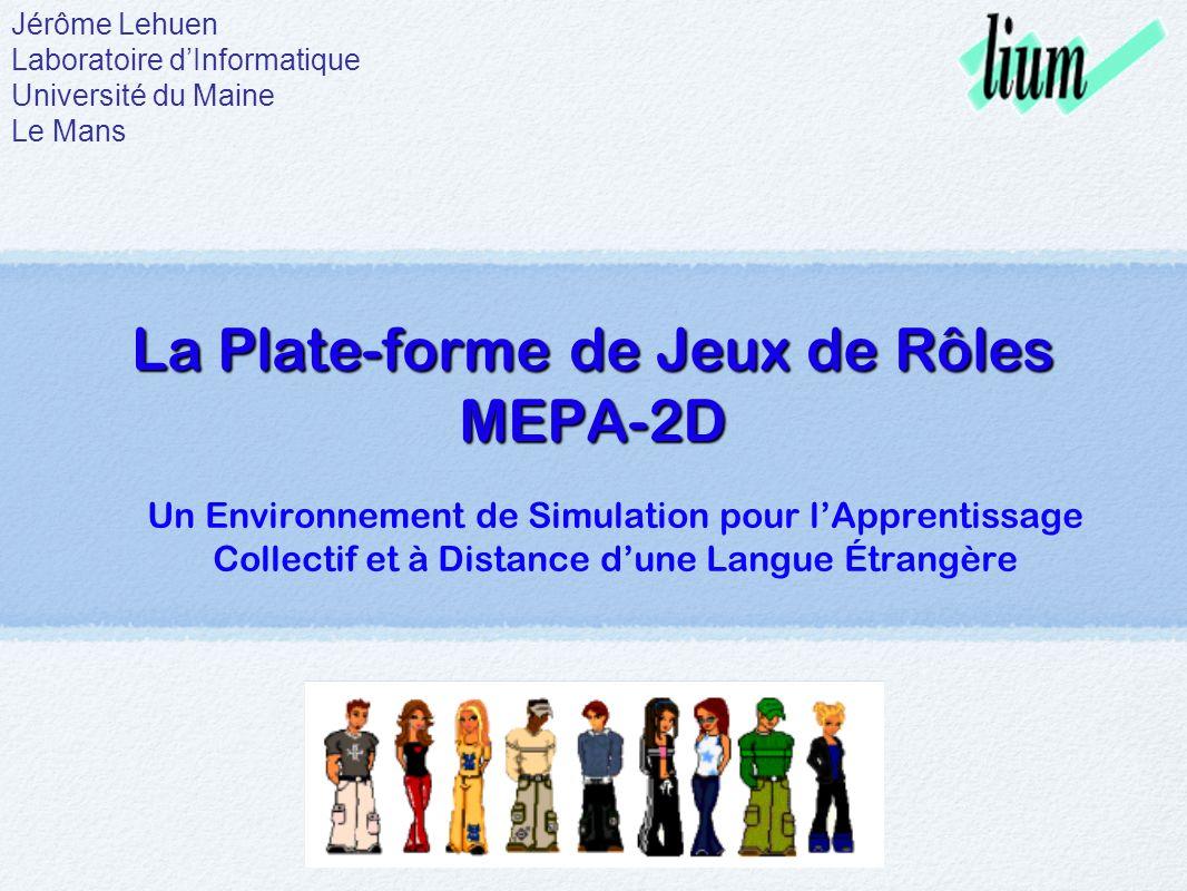 La Plate-forme de Jeux de Rôles MEPA-2D