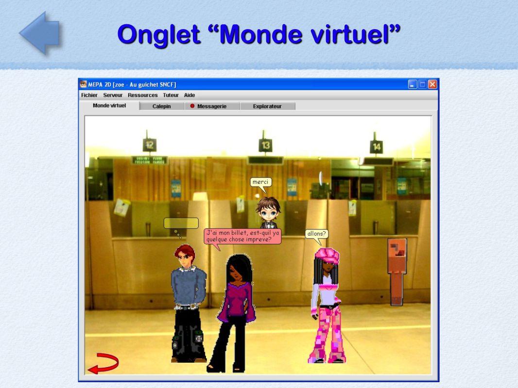 Onglet Monde virtuel