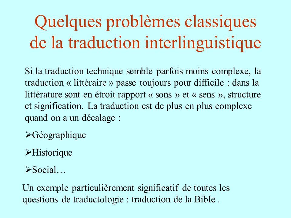 Quelques problèmes classiques de la traduction interlinguistique