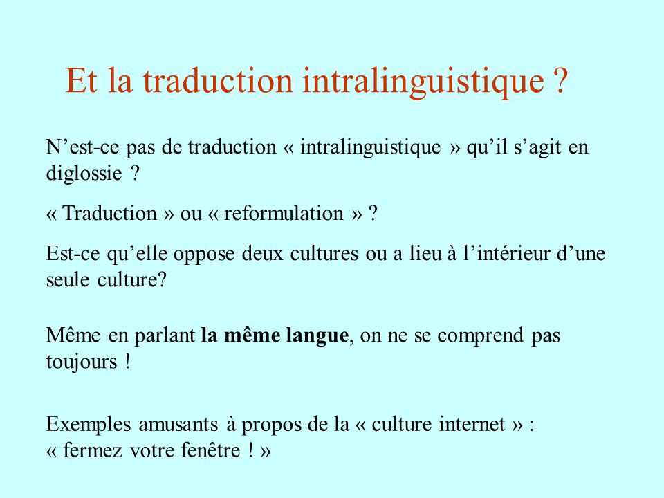 Et la traduction intralinguistique