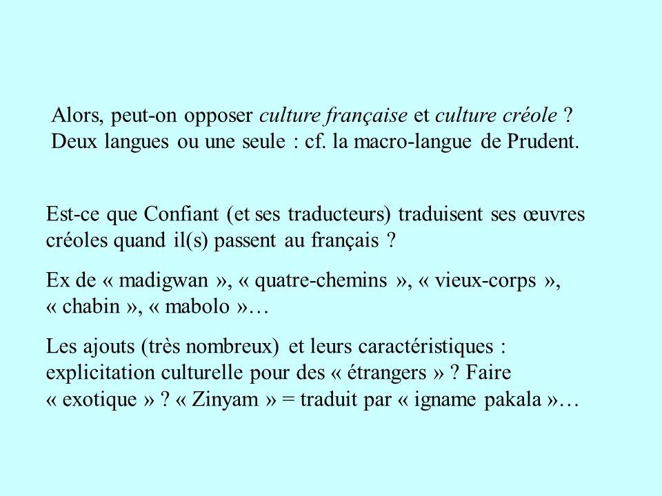 Alors, peut-on opposer culture française et culture créole