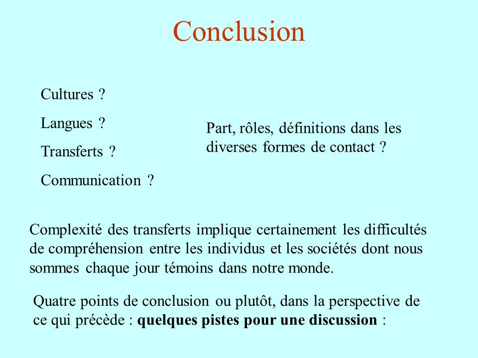 Conclusion Cultures Langues Transferts