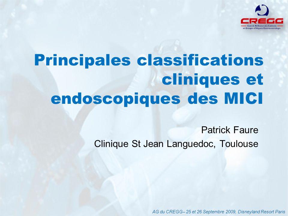 Principales classifications cliniques et endoscopiques des MICI