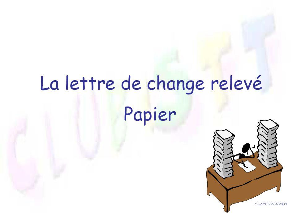 La lettre de change relevé