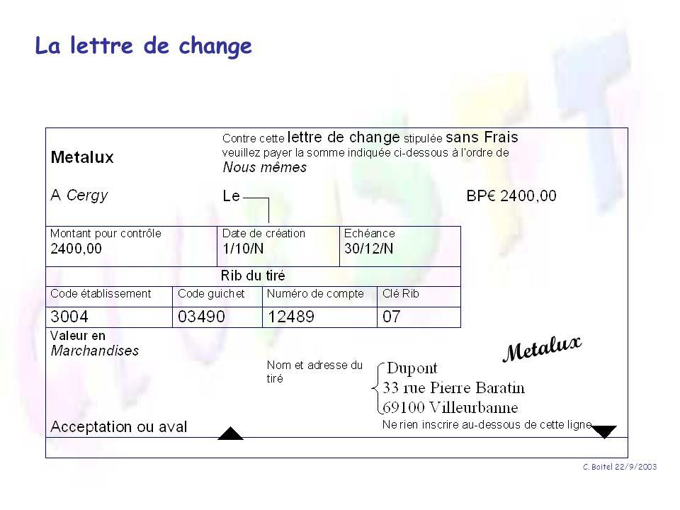 La lettre de change Metalux C. Boitel 22/9/2003