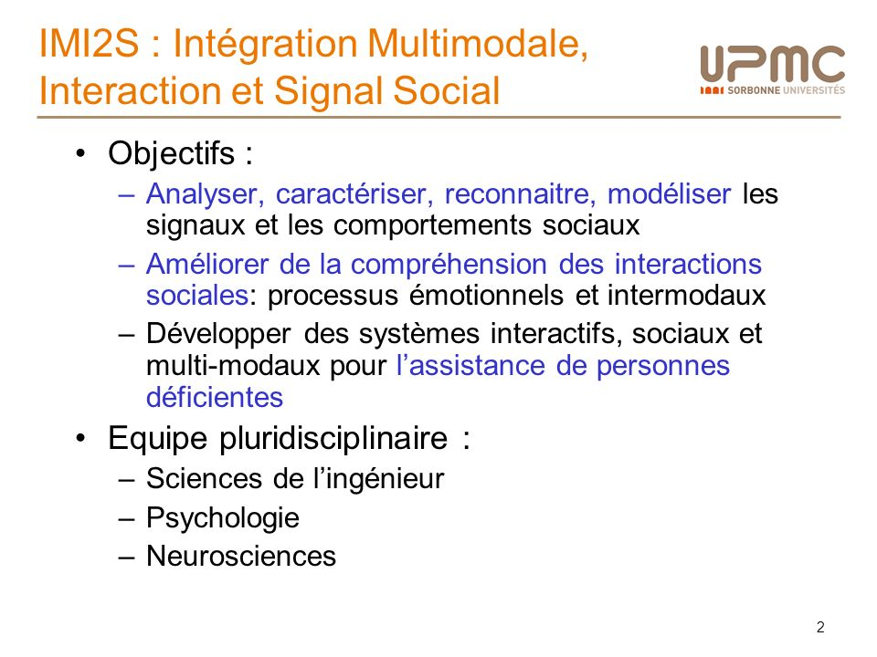 IMI2S : Intégration Multimodale, Interaction et Signal Social
