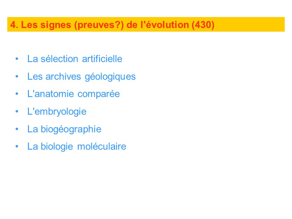 4. Les signes (preuves ) de l évolution (430)