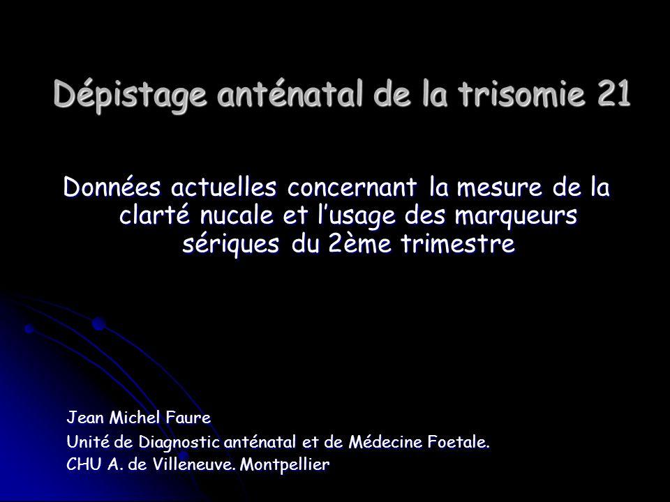 Dépistage anténatal de la trisomie 21