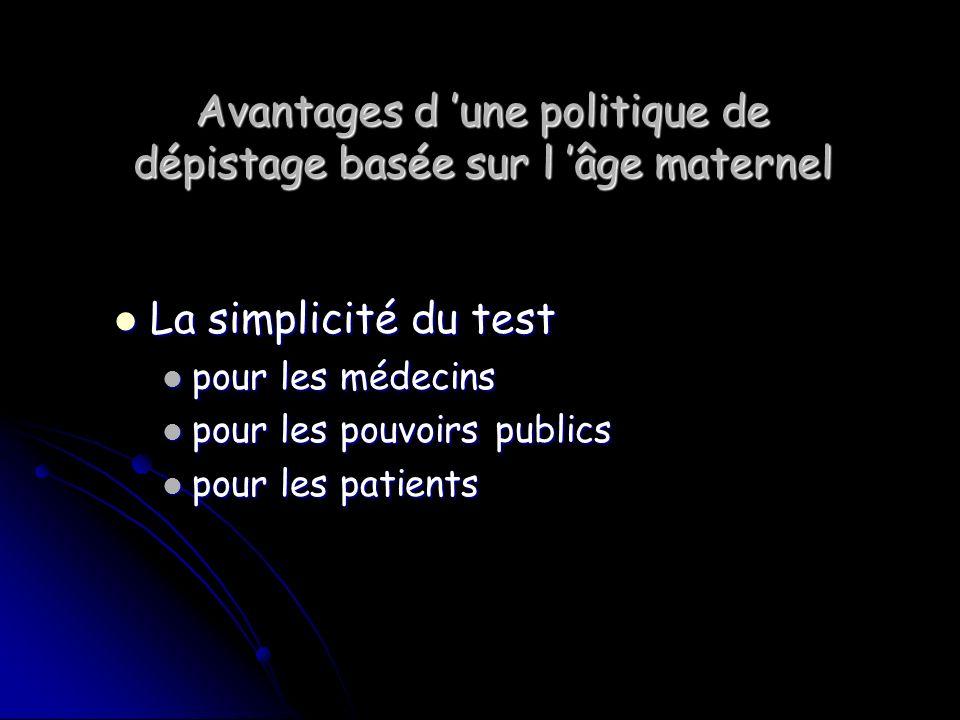 Avantages d 'une politique de dépistage basée sur l 'âge maternel