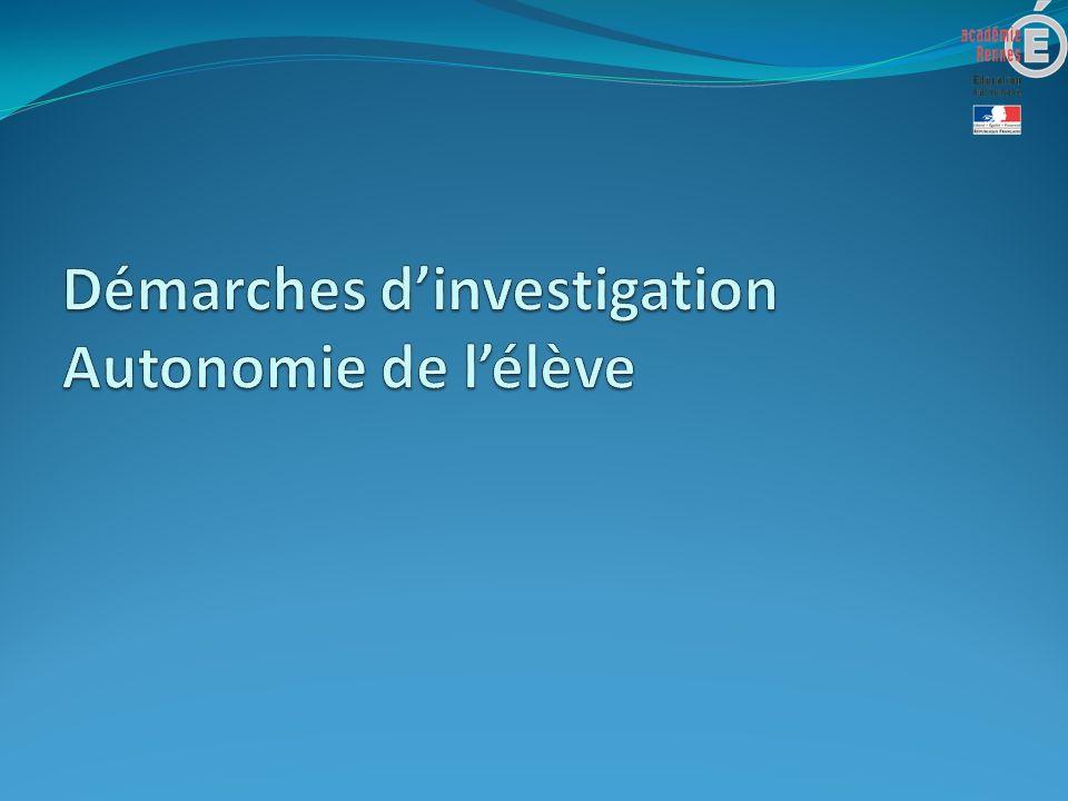 Démarches d'investigation Autonomie de l'élève