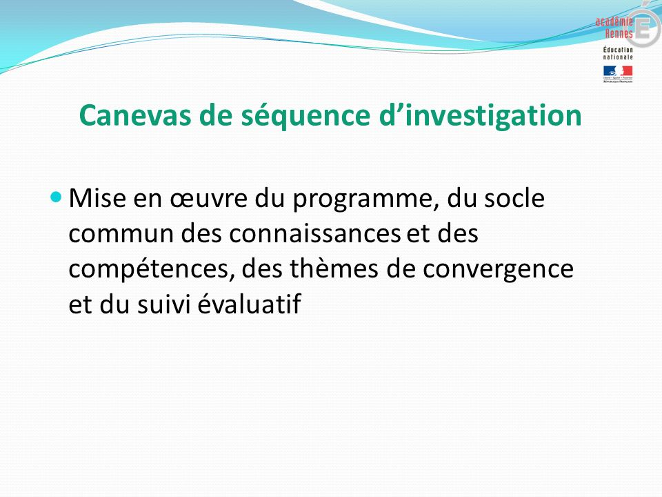 Canevas de séquence d'investigation