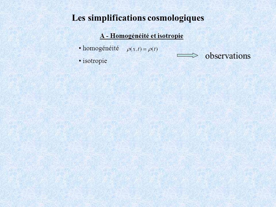 Les simplifications cosmologiques