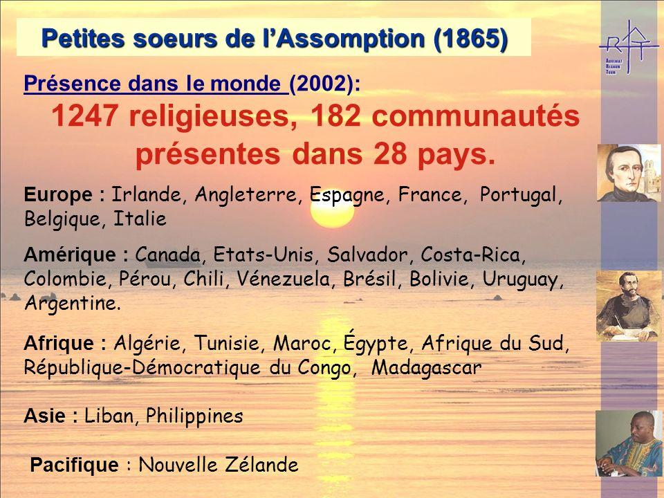 1247 religieuses, 182 communautés présentes dans 28 pays.