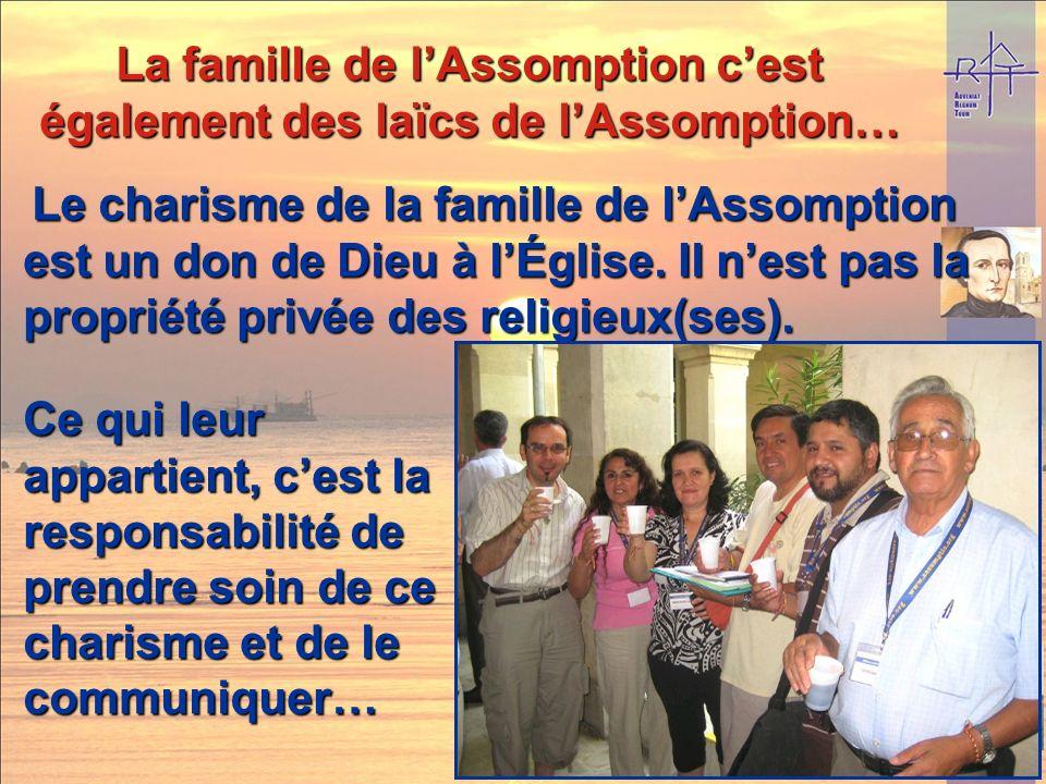 La famille de l'Assomption c'est également des laïcs de l'Assomption…