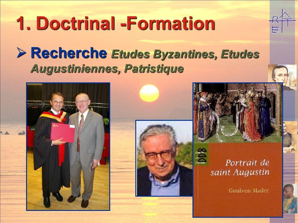 Doctrinal -Formation Recherche Etudes Byzantines, Etudes Augustiniennes, Patristique