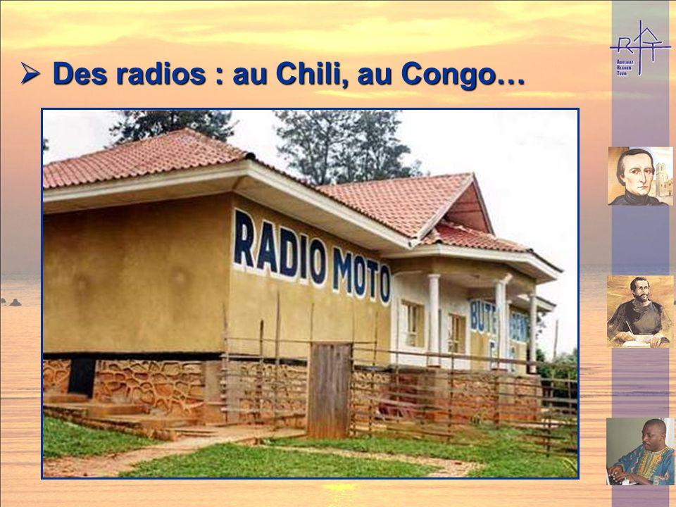 Des radios : au Chili, au Congo…