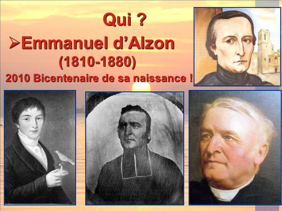 Qui Emmanuel d'Alzon (1810-1880) 2010 Bicentenaire de sa naissance !