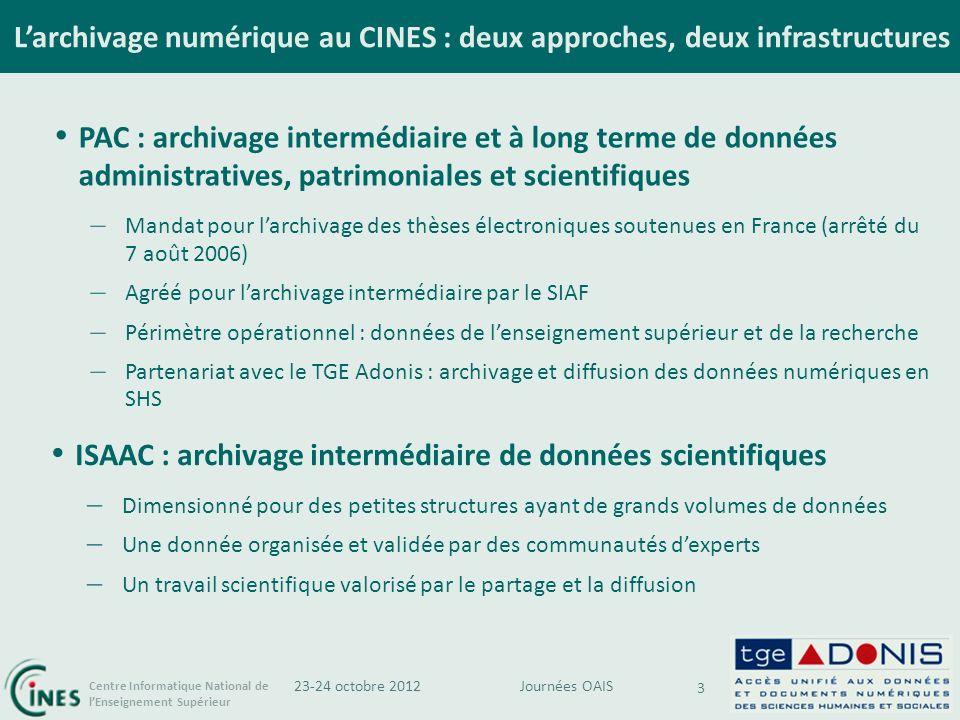 L'archivage numérique au CINES : deux approches, deux infrastructures