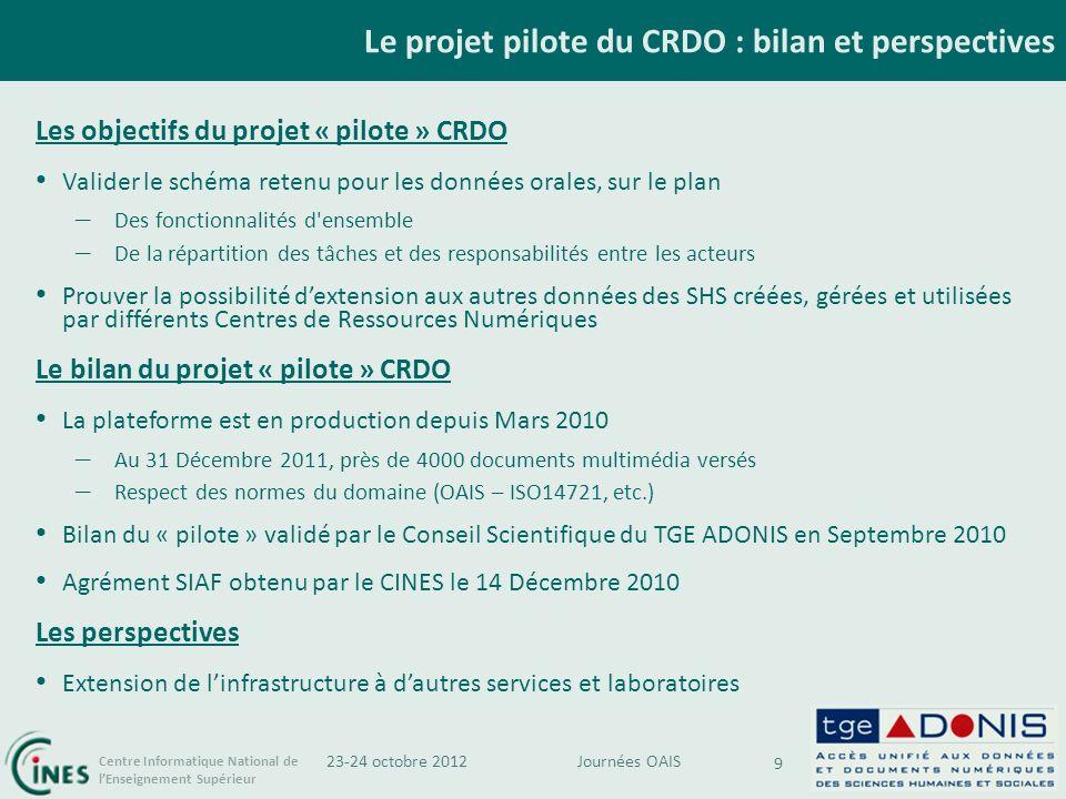 Le projet pilote du CRDO : bilan et perspectives