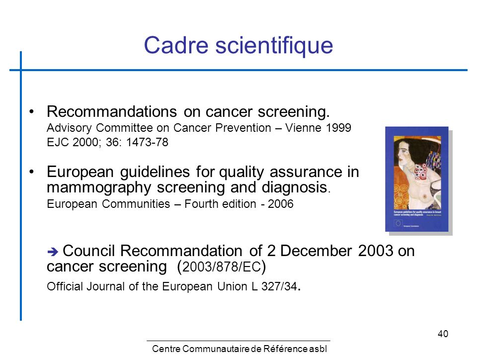 Cadre scientifique Recommandations on cancer screening.