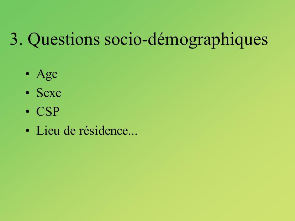 3. Questions socio-démographiques