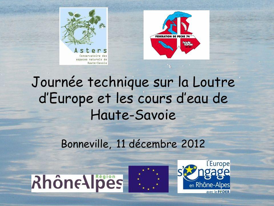 Journée technique sur la Loutre d'Europe et les cours d'eau de Haute-Savoie Bonneville, 11 décembre 2012