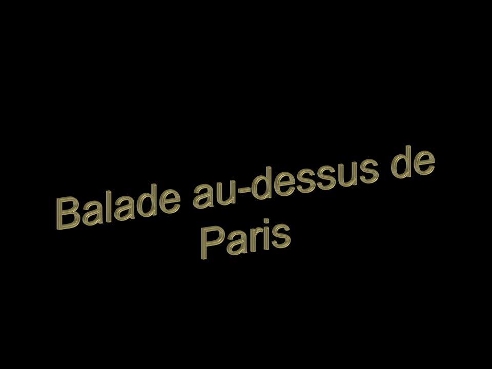 Balade au-dessus de Paris