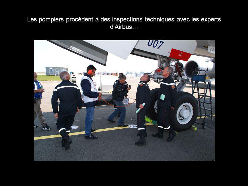Les pompiers procèdent à des inspections techniques avec les experts d Airbus…