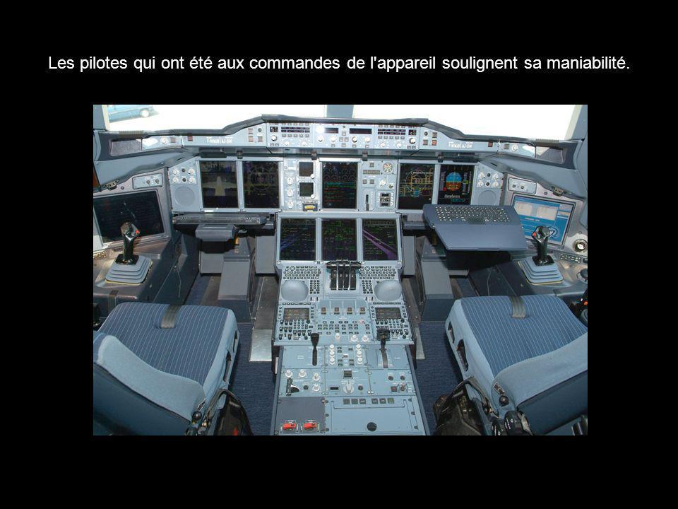 Les pilotes qui ont été aux commandes de l appareil soulignent sa maniabilité.