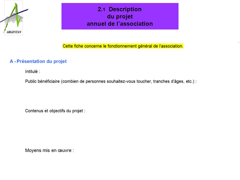 2.1 Description du projet annuel de l'association