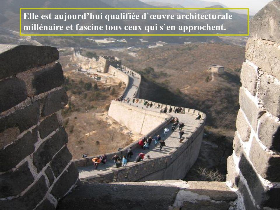 Elle est aujourd'hui qualifiée d`œuvre architecturale millénaire et fascine tous ceux qui s`en approchent.