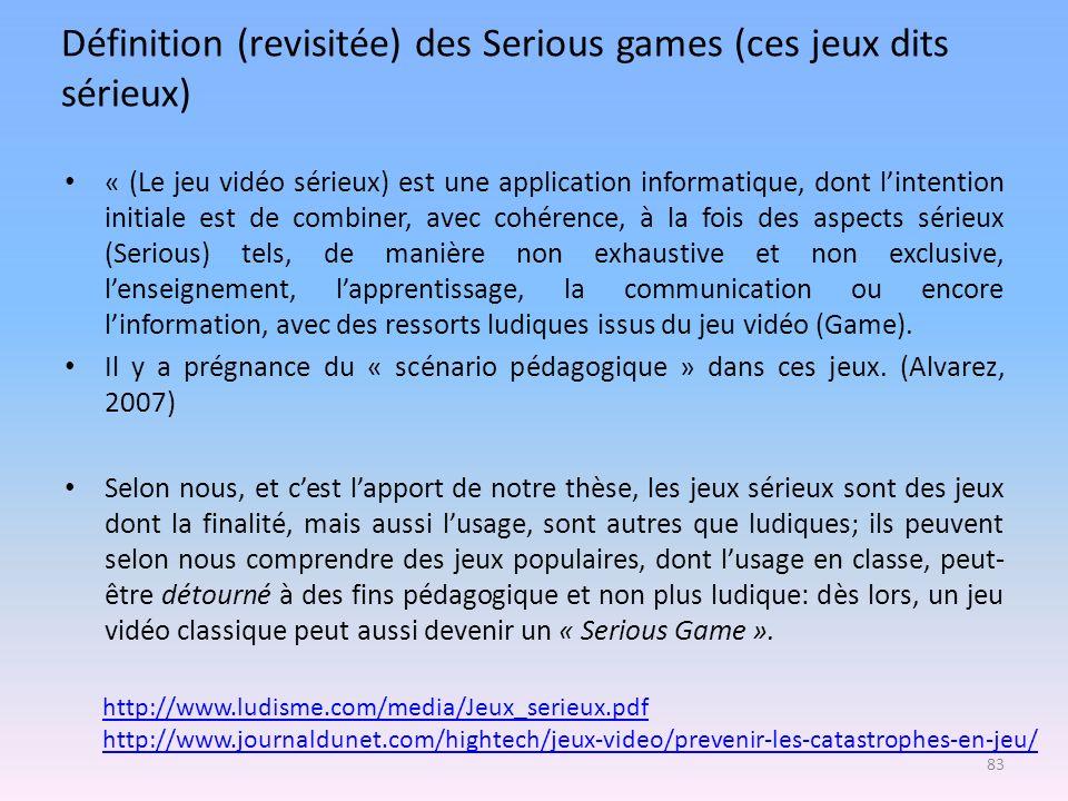 Définition (revisitée) des Serious games (ces jeux dits sérieux)