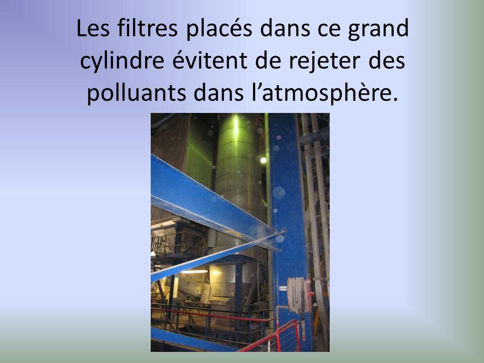 Les filtres placés dans ce grand cylindre évitent de rejeter des polluants dans l'atmosphère.